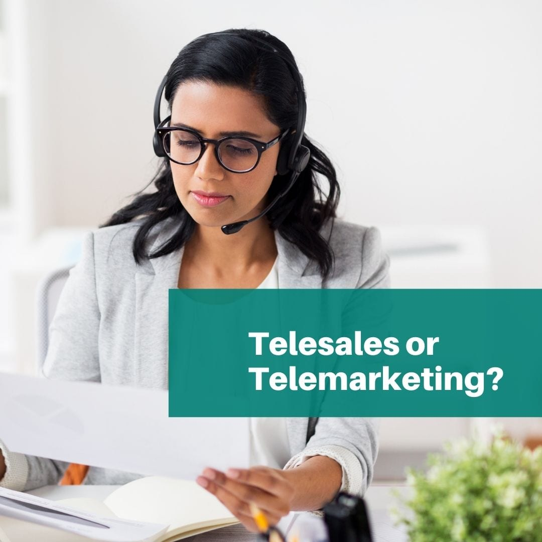 Will you choose telesales or telemarketing to grow your ethical business?